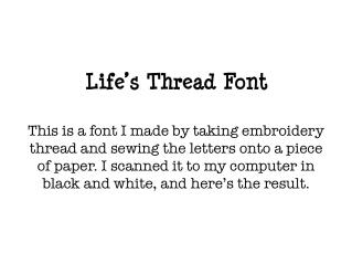 Life's Thread Font